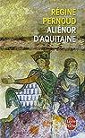 Aliénor d'Aquitaine par Pernoud