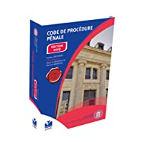 Code de Procédure Pénale EDITION 2019