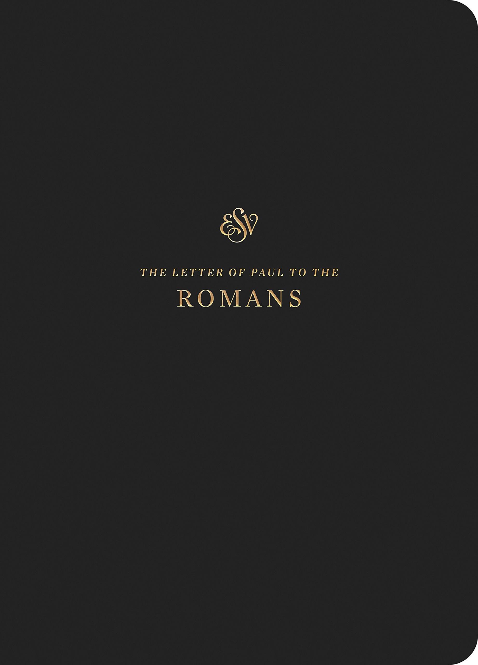 ESV Scripture Journal: Romans: Amazon co uk: Crossway Bibles