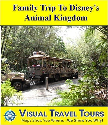 DISNEY ANIMAL KINGDOM - FAMILY TOUR - A Self-guided Walking