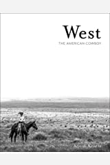 West: The American Cowboy Hardcover