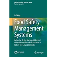 Food Safety Management Systems: Achieving active managerial control of foodborne illness risk factors in a retail foodservice business (Food Microbiology and Food Safety)