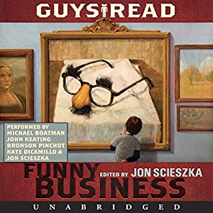 Guys Read: Funny Business Audiobook
