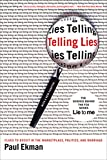 Telling Lies: Clues to Deceit in the