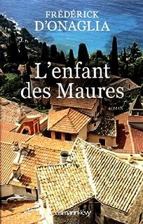 L'enfant des Maures, Onaglia, Frédérick d'