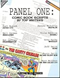 img - for Panel One: Comic Book Scripts by Top Writers (Panel One Scripts by Top Comics Writers Tp (New Prtg)) book / textbook / text book