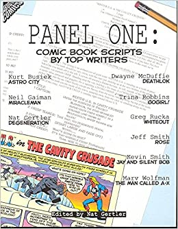 panel one comic book scripts by top writers panel one scripts by  panel one comic book scripts by top writers panel one scripts by top comics writers tp new prtg kurt busiek neil gaiman nat gertler dwayne mcduffie