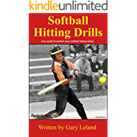 Softball Hitting Drills: easy guide to perfect your softball hitting today! (Fastpitch Softball Drills) (English Edition)