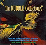 The Rubble Collection Vol. 7 by Human Instinct, Timebox, People, The Outer Limits, World Of Oz, Warm Sounds, The (0100-01-01)