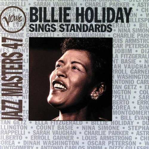Billie Holiday - Verve Jazz Masters 47: Billie Holiday Sings Standards - Zortam Music