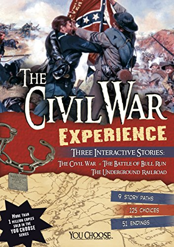 The Civil War Experience (You Choose: History) (First Battle Of Bull Run For Kids)