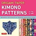 "Origami Paper - Kimono Patterns - Small 6 3/4"" - 48 Sheets: (Tuttle Origami Paper)"
