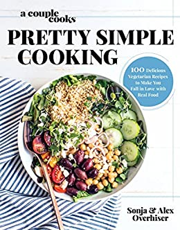 A couple cooks pretty simple cooking 100 delicious vegetarian a couple cooks pretty simple cooking 100 delicious vegetarian recipes to make you fall forumfinder Image collections