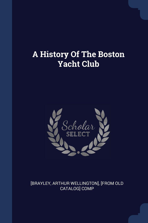 A History Of The Boston Yacht Club pdf