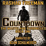 Countdown: The Wasteland Chronicles, Book One | Rashad Freeman