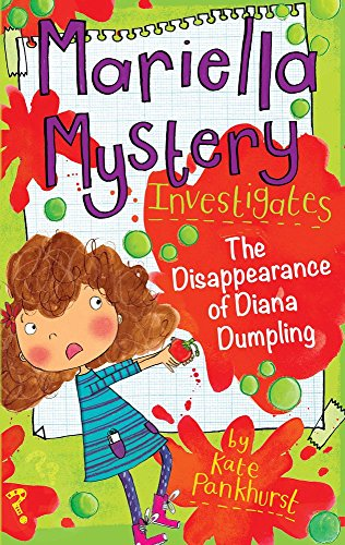 Mariella Mystery Investigates The Disappearance of Diana Dumpling (Mariella Mysteries)