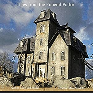 Tales from the Funeral Parlor Audiobook