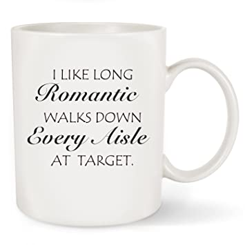 Amazon I Like Long Romantic Walks At Target Funny Coffee Mug