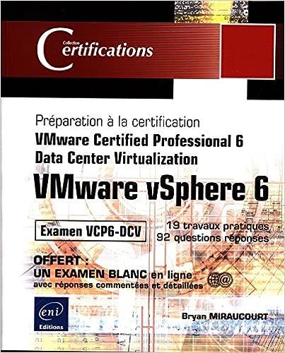 Book VMware vSphere 6Préparation à la certification VMware Certifie (Certifications) (French Edition)