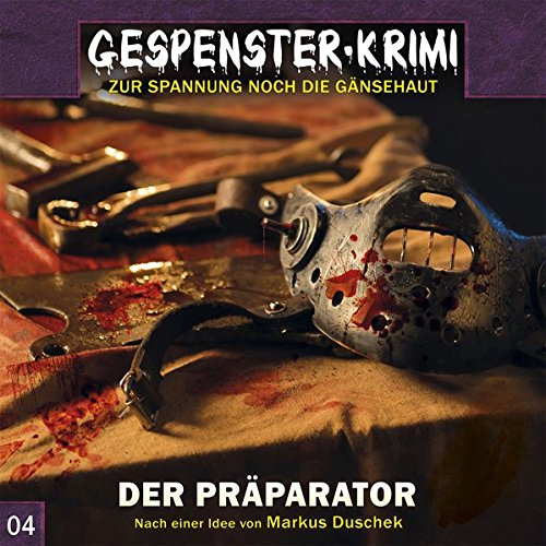 Gespenster-Krimi 4: Der Präparator