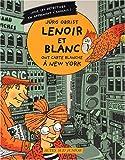 Lenoir et Blanc ont une carte blanche à New York