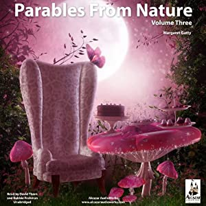 Parables from Nature, Volume 3 Audiobook