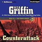 Counterattack: The Corps Series, Book 3 | W. E. B. Griffin
