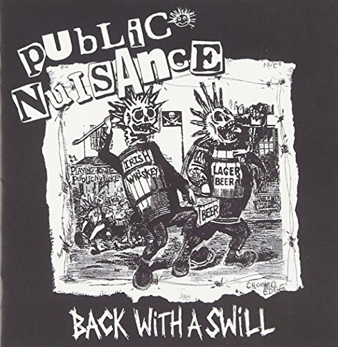 Back With a Swill by Public Nuisance (2010-05-04)