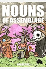 Nouns of Assemblage Paperback
