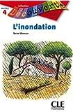 L'inondation - Niveau 4 - Lecture Découverte - Livre