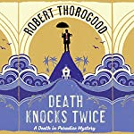 Death Knocks Twice | Robert Thorogood