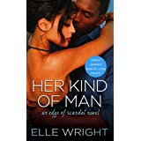Her Kind of Man (Edge of Scandal, 3)