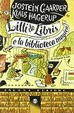 Lilli de Libris e la biblioteca magica : romanzo