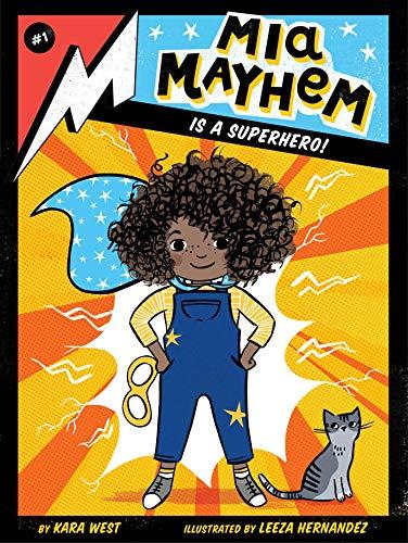 Book Cover: Mia Mayhem Is a Superhero!