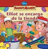 Elliot Se Encarga de la Tienda, Disney Book Group Staff, 1423118804
