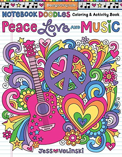 Notebook Doodles - Peace, Love, Music: Color &…