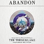 Abandon: Laying Aside Your Plan for God's Purpose | Tim Timberlake