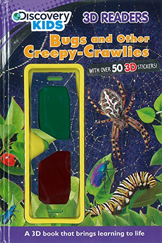 Bugs and Other Creepy-Crawlies (Discovery Kids) (Discovery Kids 3D Readers) (Spider Crawly Creepy)