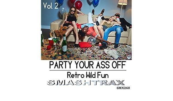 party ass Wild