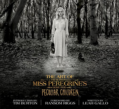 The Art of Miss Peregrine's Home for Peculiar Children (Miss Peregrine's Peculiar Children) (Miss Peregrines Home For Peculiar Children House)