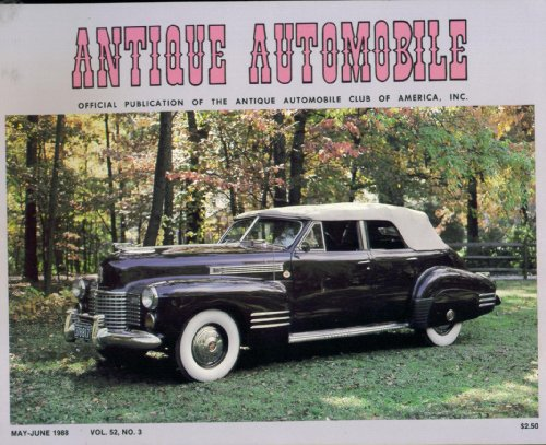 1941 Sedan - Antique Automobile. May June 1988. Vol 52 No. 3. Single Issue Magazine. Official Publication of the Antique Automobile Club of America. Cadillac convertible sedan 1941 on front cover.