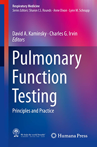 Pulmonary Function Testing: Principles and Practice (Respiratory Medicine) (English Edition)