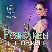 Forsaken: A Fallen Siren Novella | S. J. Harper