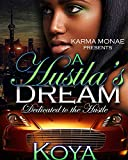 A Hustla's Dream: Dedicated to the Hustle