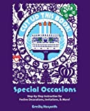 Cut Up This Book: Special Occasions: Step-By-Step Instruction for Festive Decorations, Invitations, and More
