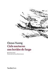 Cielo nocturno con heridas de fuego (Spanish Edition) Paperback