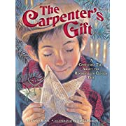 The Carpenter's Gift: A Christmas Tale about the Rockefeller Center Tree