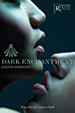 Dark Enchantment (Paranormal Erotic Romance)