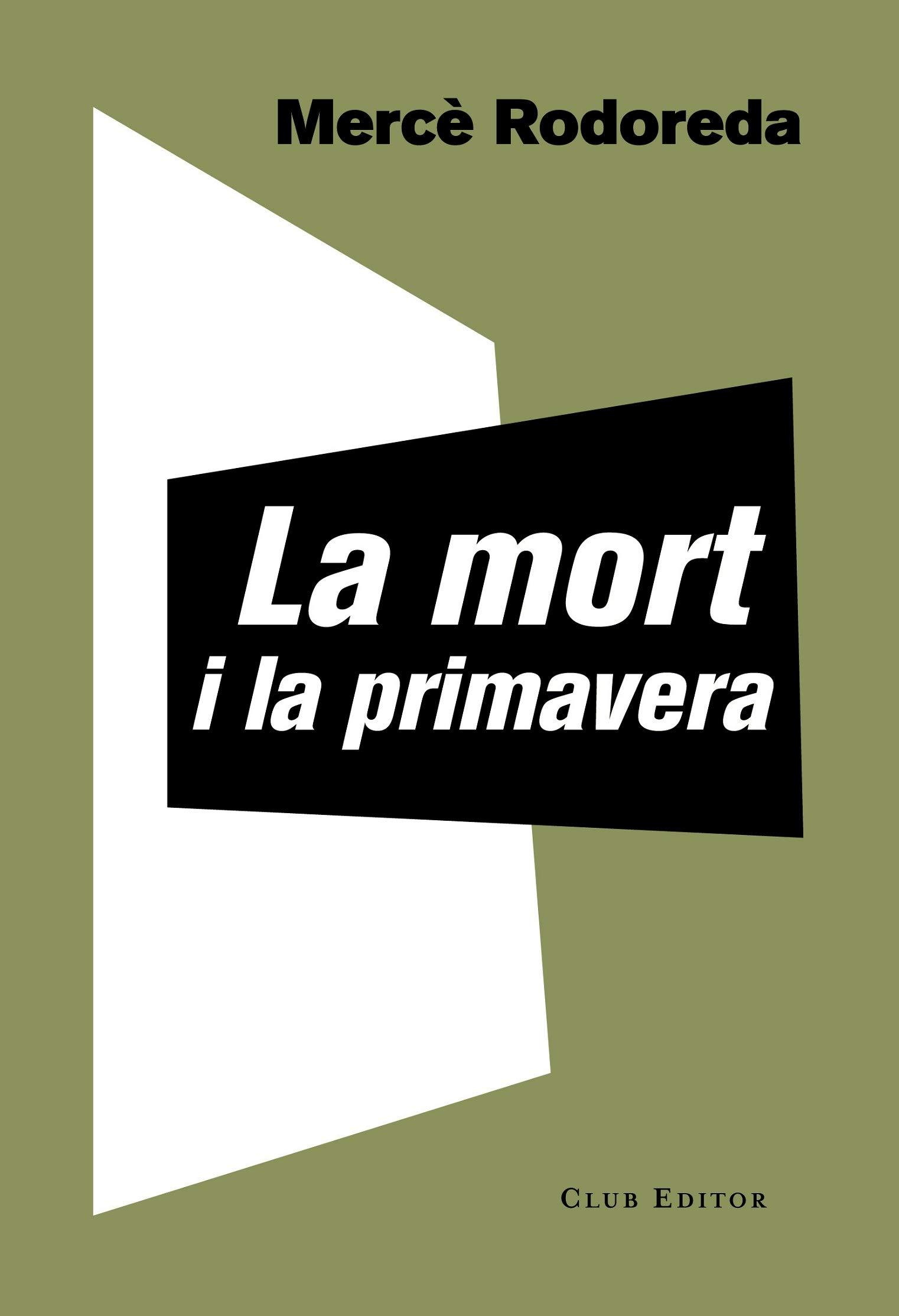 La mort i la primavera: 68 El Club dels Novel·listes: Amazon.es ...