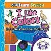 Kids Learn Spanish: I Like Colors (Colors)